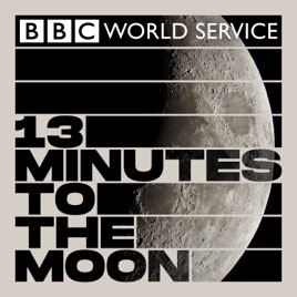 13 minutes to the moon BBC podcast