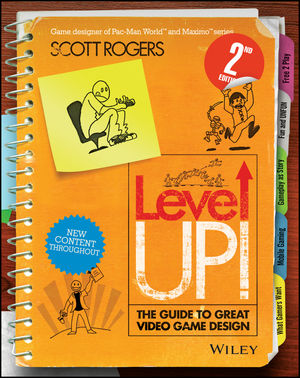 Level Up Game Design Scott Rogers